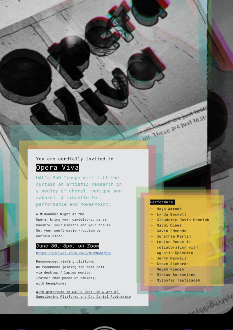 Opera Viva, Artistic Research event by UAL PhD researchers